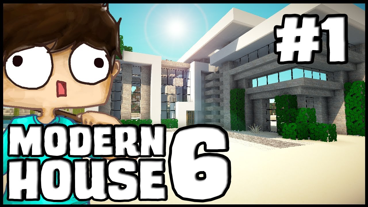 Minecraft Lets Build Modern House 6 Part 1 YouTube