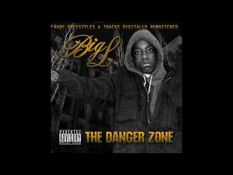 Big L- The Danger Zone (Full Album)