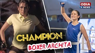 How Archita became Champion - Champion | Releasing on 8th March