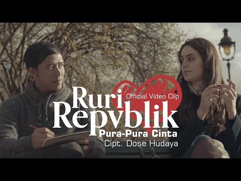Download Ruri Repvblik - Pura Pura Cinta   Clip Mp4 baru