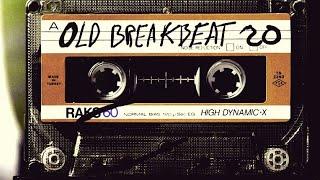 Old Breakbeat Mix 20 Remember Breaks Session