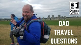 New Series: Dad Travel Tips... Send Us Your Questions!