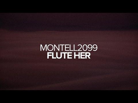 Montell2099 - Flute Her