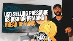 USD Selling Pressure As Risk on Remains Ahead of FOMC