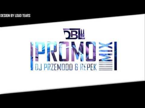 Dj Przemooo & Repek - DBL Promo Mix