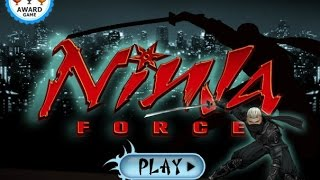 Ninja Force Gameplay Video