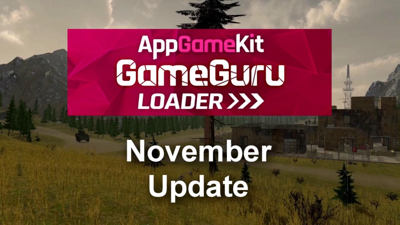 AppGameKit GameGuru Loader - HUGE update! - TheGameCreators