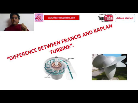 FRANCIS TURBINE VS KAPLAN TURBINE