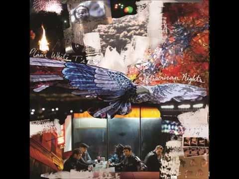 Plain White T`s - American Nights - Full Album
