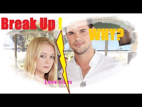 Why did Taylor Lautner and Billie Lourd Break Up? | New star