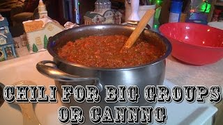 Chili For Big Groups And Canning