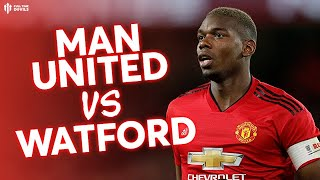 Ole's First Game As Permanent Manager! MAN UNITED v Watford Preview