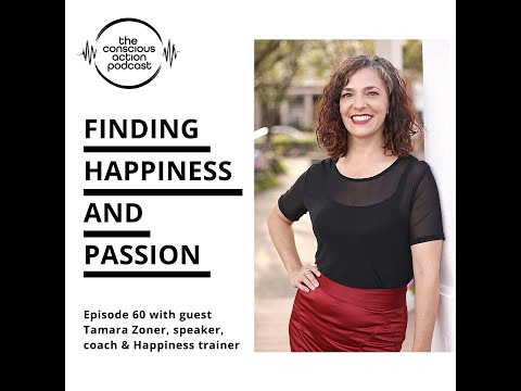 Finding Happiness & Passion with Tamara Zoner