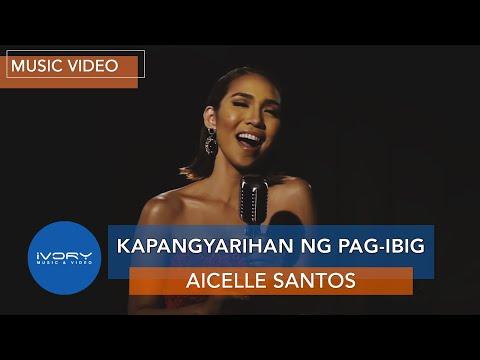 Kapangyarihan Ng Pag-Ibig | Official Music Video | Aicelle Santos