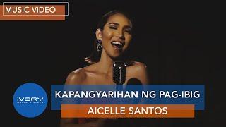 Kapangyarihan Ng Pag-Ibig   Official Music Video   Aicelle Santos