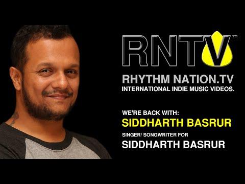Rhythm Nation TV - S1-E8 - SIDDHARTH BASRUR Interview