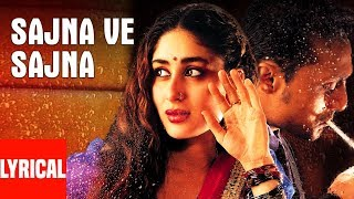 Sajna Ve Sajna Lyrical Video Song | Chameli | Sunidhi Chauhan | Kareena Kapoor, Rahul Bose
