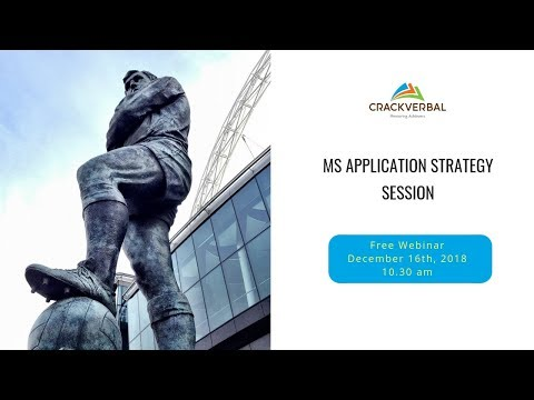 How To Apply For MS: Strategy (Webinar)