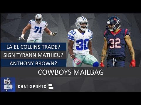 Dallas Cowboys: Signing Tyrann Mathieu, La'El Collins Trade, Starting Anthony Brown & 2019 Draft