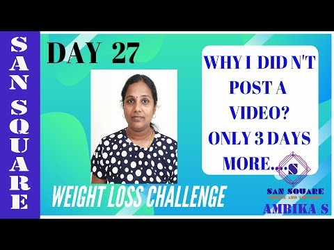 Weight loss challenge | Day 27 Diet plan | Why i am not posting video | Weight loss tips in Tamil thumbnail
