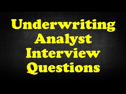 Underwriting Analyst Interview Questions - YouTube