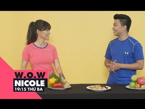 Tăng cơ bắp – Giảm mỡ bụng với chế độ ăn uống chuẩn cho nam giới   W.O.W Nicole   VIEW TV-VTC8