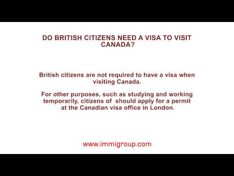 Do British citizens need a visa to visit Canada?