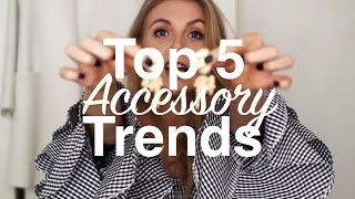 5 Spring Accessory Trends To Try Now | Sinead Crowe