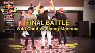 FINAL BATTLE - Wild Child vs Flying Machine - Red Bull BC One India Cypher 2018