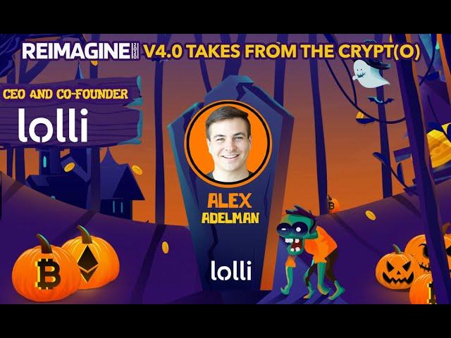 Alex Adelman - Lolli - Bitcoin For Everyone