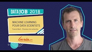 Francis Bach - Machine Learning pour Data scientists