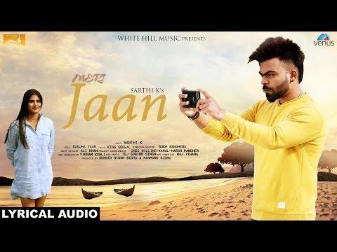 Meri Jaan (Lyrical Audio) Sarthi K | Latest Punjabi Songs 2017 | New Punjabi Song