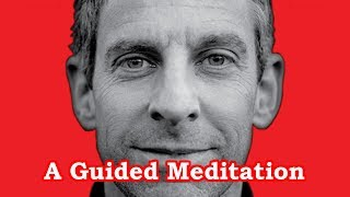 A Guided Meditation with Sam Harris