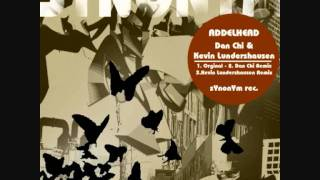 DAN CHI & KEVIN LUNDERSHAUSEN - Addelhead EP, in the Mix, mixed by MAGRU