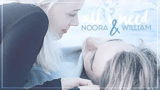 Noora & William | ❝You are all I need...❞ [1x05-4x10]