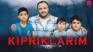 Kipriklarim (o'zbek film) | Киприкларим (узбекфильм) 2021