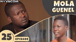 Mola Guenel - Saison 1 - Episode 25