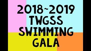 Publication Date: 2018-12-24 | Video Title: 2018~2019 TWGSS SCHOOL SWIMMIN