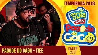 Tiee no Pagode do Gago - Parte 2 - 2018