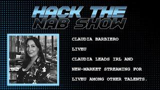 Hack The NAB Show - LiveU - Claudia Barbiero