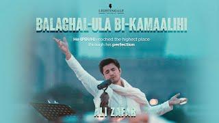 Balaghal Ula Bi Kamaalihi | Ali Zafar | Naat