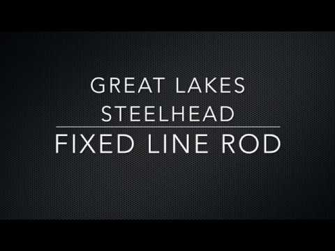 Great Lakes Steelhead Fixed Line Fly Fishing