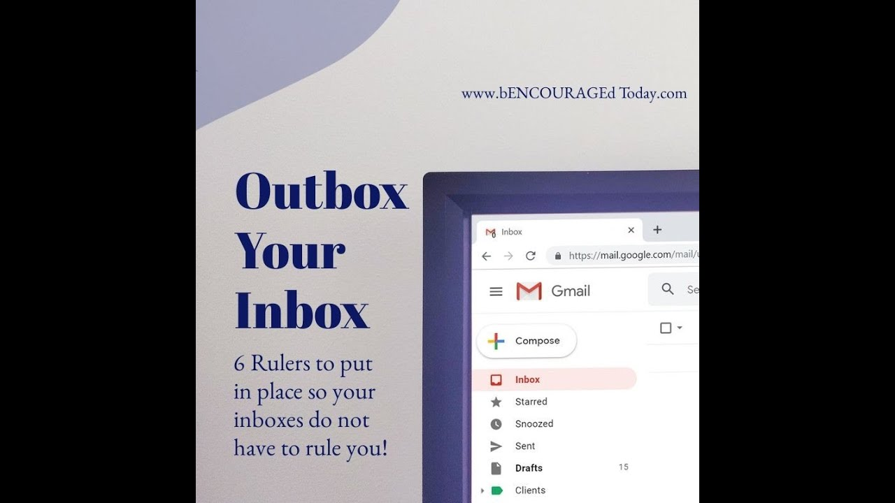 Outbox Your Inbox - bENCOURAGEd Today!