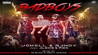Jowell Y Randy Ft Alexis Y Fido  -  Bad Boys (Prod By Dj Blass Y Mista Greenz) (Video Song)