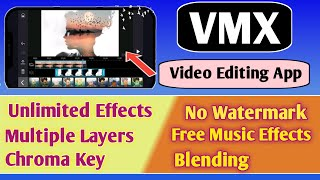 best video editor for android | top video editing apps | best apps of 2020 / vmx video editor
