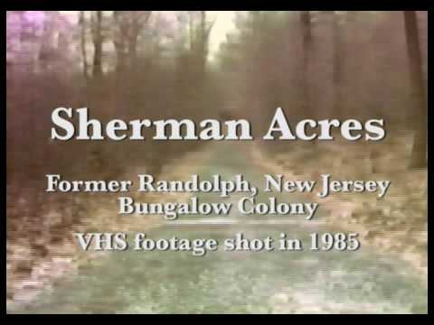 Sherman Acres Remains - Randolph, NJ