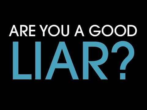 Are you are a good liar? Find out in 5 seconds