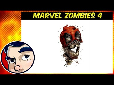 Marvel Zombies 4 (Deadpool Zombie) - Complete Story