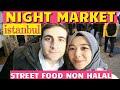 NYOBAIN STREET FOOD NON HALAL DI TURKI