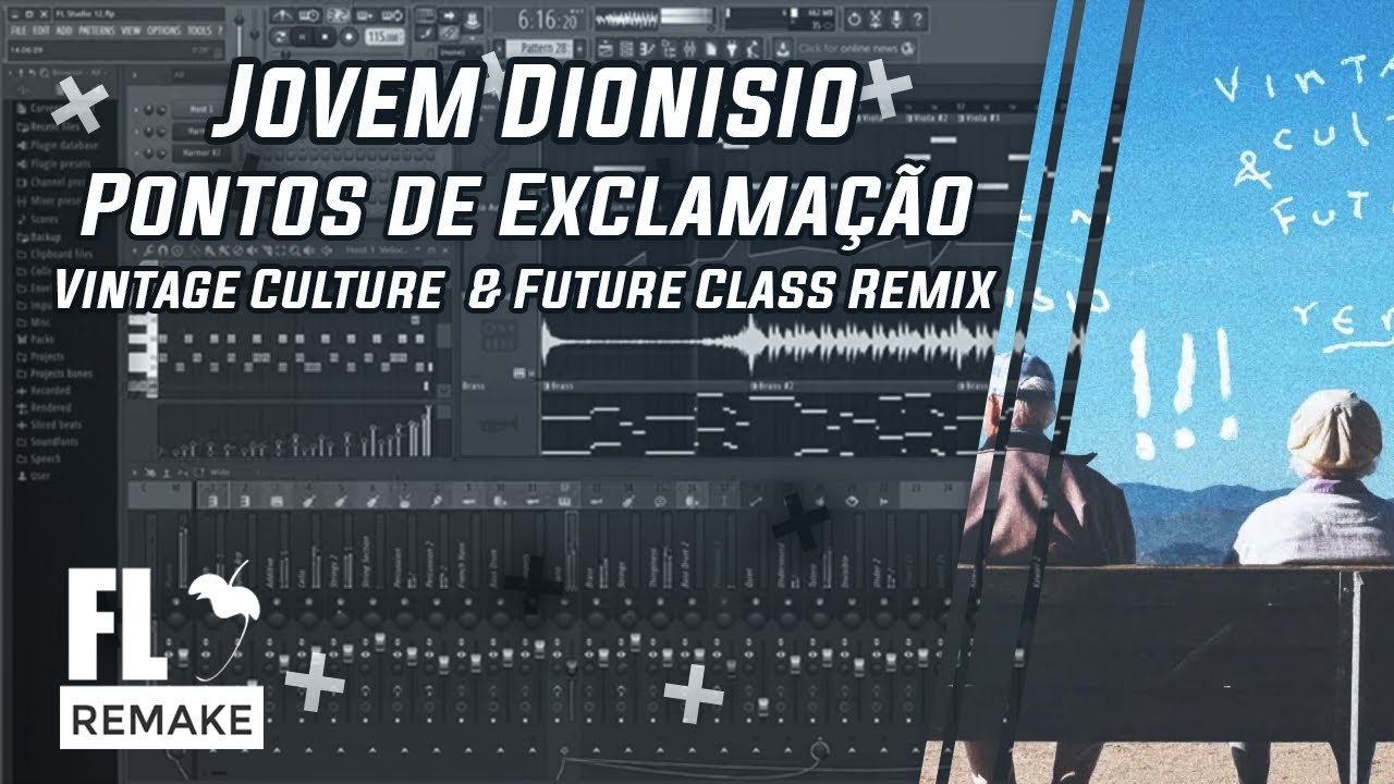 Jovem Dionisio - Pontos de Exclamação (Vintage Culture & Future Class Remix)(FL Studio Remake + FLP)
